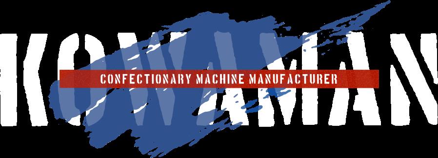KOWAMAN CONFECTIONARY MACHINEMANUFACTURER